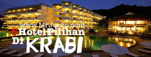 Top 5 Hotel Terbaik Di Krabi Pilihan MrJocko