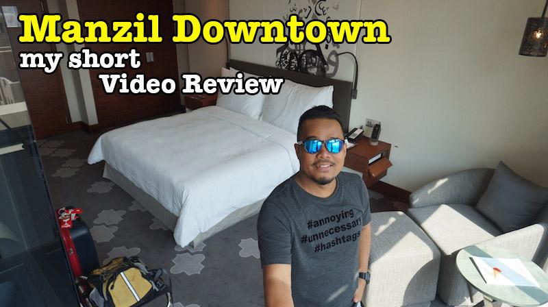 Manzil_Downtown_Video_Review