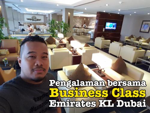 Begini Rupanya Emirates Business Class KL Ke Dubai