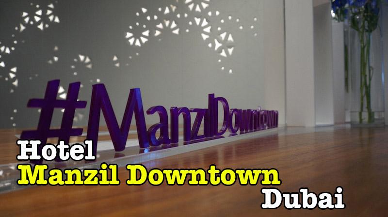 hotel_manzil_downtown_dubai_review-01-copy