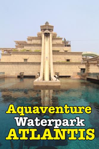 Syiok Main Air Di Aquaventure Waterpark Atlantis Palm Dubai