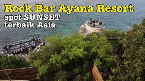 Sunset Terbaik Di Rock Bar Ayana Resort Bali