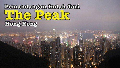 Pemandangan Indah Puncak The Peak Hong Kong