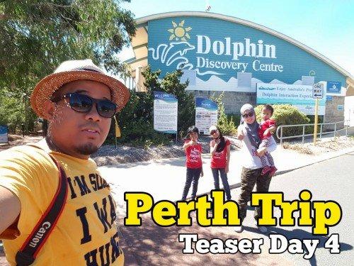 Family Trip Ke Perth Day 4 Teaser