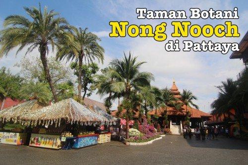 Nong Nooch Botanical Garden Yang Indah Di Pattaya
