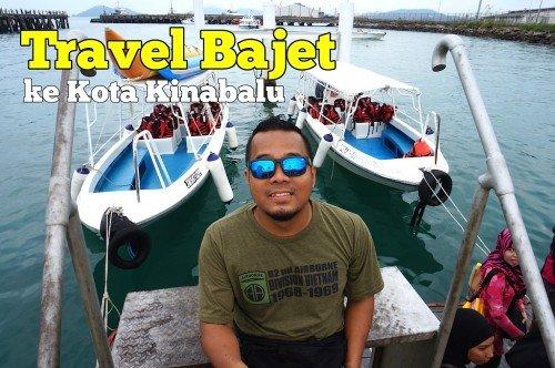 Kos Travel Bajet Ke Kota Kinabalu