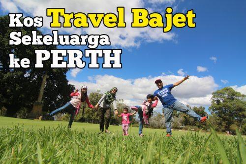 Kos Travel Bajet Sekeluarga Ke Perth