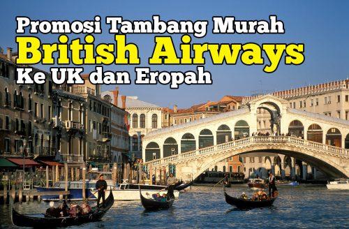 Promosi Tambang Pergi Balik Ke UK dan Eropah British Airways