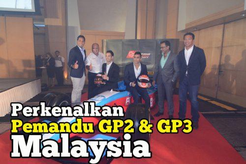 Khairy Jamaluddin Perkenalkan Pemandu GP2 Dan GP3 Malaysia
