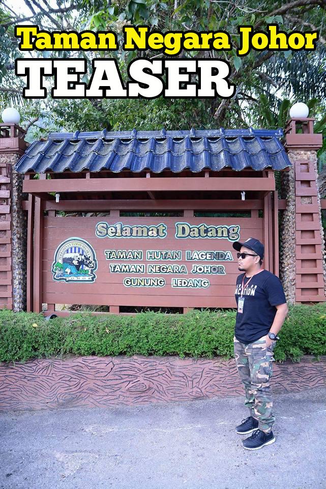 Taman Hutan Legenda Resort Taman Negara Johor