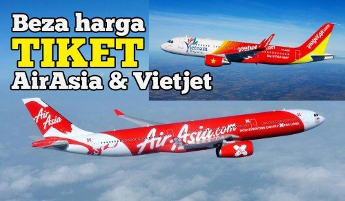 Beza Harga Tiket Promosi AirAsia Berbanding Vietjet