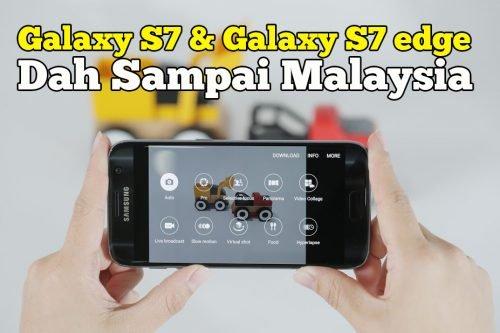 Samsung Galaxy S7 dan Galaxy S7 edge Di Malaysia