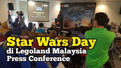 Star Wars Day Di Legoland Malaysia Bulan Mei 2016