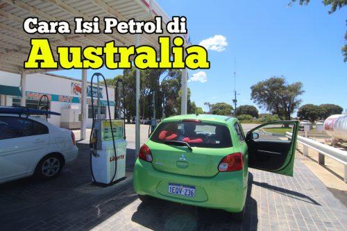 Cara Isi Minyak Petrol Di Australia Berbeza