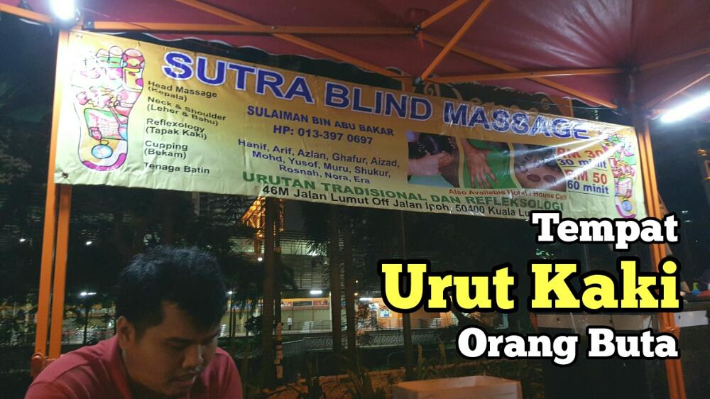 Tempat Urut Orang Buta Di KL Blind Sutra Massage