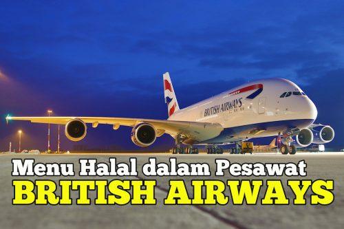 British Airways Sedia Menu Halal In-Flight Terbaik Dari London