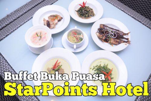 Buffet Berbuka Puasa Di StarPoints Hotel Kuala Lumpur