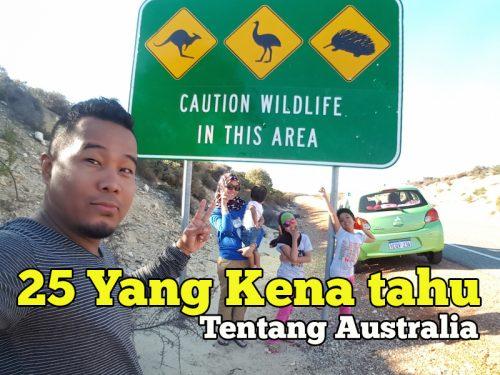 Apa Yang Anda Kena Tahu Tentang Melancong Ke Australia