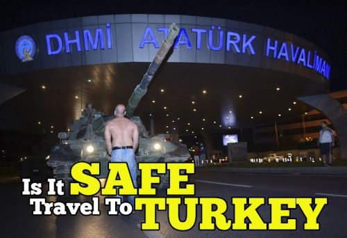 Is It Safe To Go To Turkey Now?