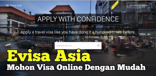 Mohon Visa Mudah Dengan Evisa Asia Secara Online
