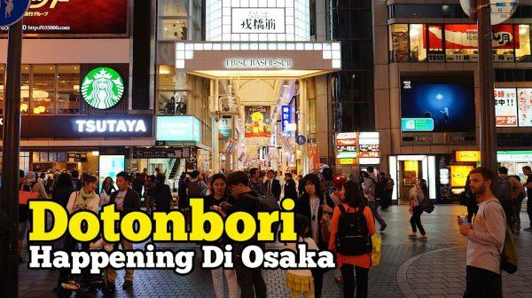 Menarik Di Dotonbori Happening Di Osaka Jepun