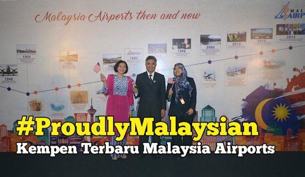 Kempen Kebanggaan Malaysia Inisiatif Malaysia Airports #ProudlyMalaysian