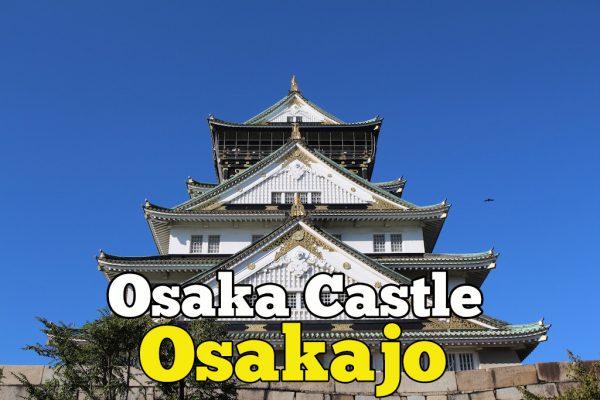 Takjub Dengan Sejarah Osaka Castle Osakajo Di Jepun