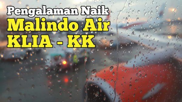 Pengalaman Naik Malindo Air KLIA ke Kota Kinabalu