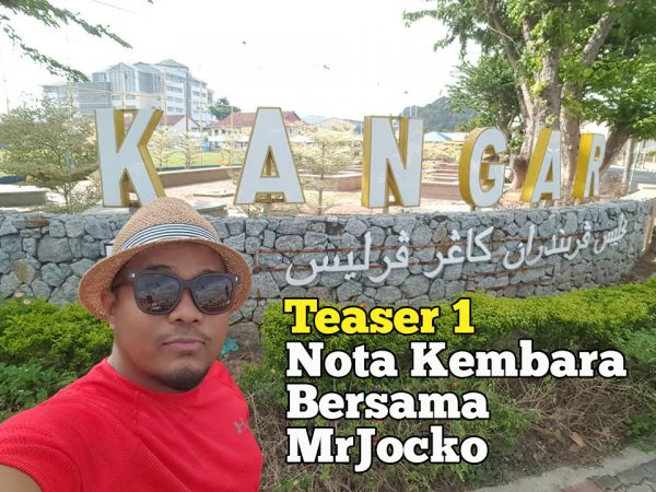 Nota Kembara Bersama MrJocko Teaser 1