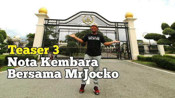 Nota Kembara Bersama MrJocko Teaser 3