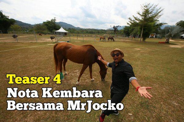 Nota Kembara Bersama MrJocko Teaser 4