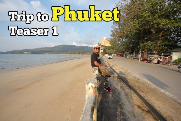 Trip To Phuket Cari Pakej Muslim Teaser Day 1