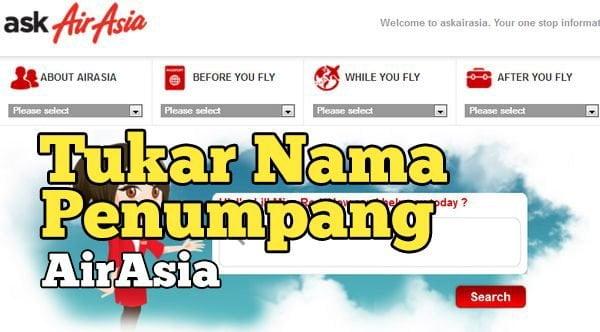 Boleh Ke Tukar Nama Tiket AirAsia dan AirAsiaX