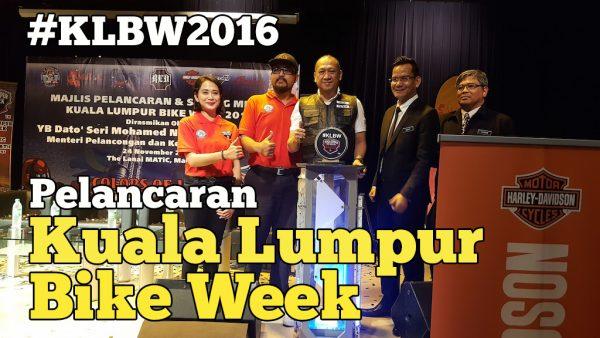 Pelancaran Kuala Lumpur Bike Week 2016 Edisi Ke-9