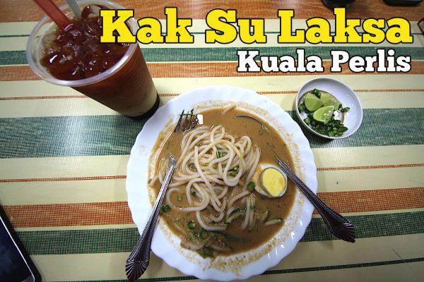 Kak Su Laksa Kuala Perlis Mesti Singgah Makan