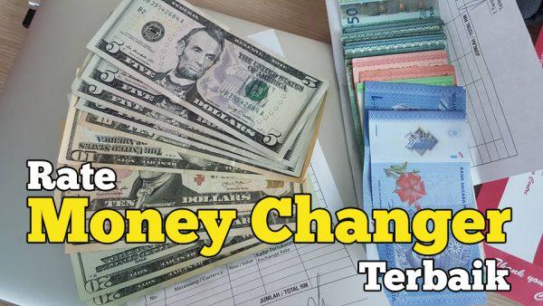 Rate Tukar Duit Money Changer Terbaik Dan Murah