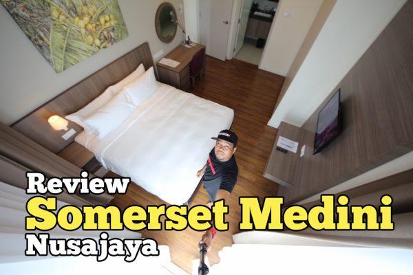 Review Somerset Medini Iskandar Puteri Sebelah LEGOLAND Malaysia