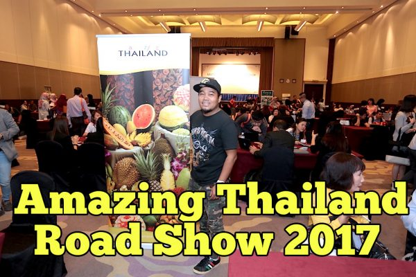 Amazing Thailand Road Show To Malaysia 2017