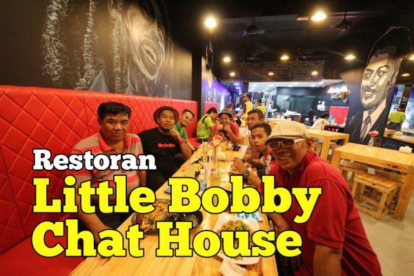 Review Restoran Little Bobby Chat House Tuaran