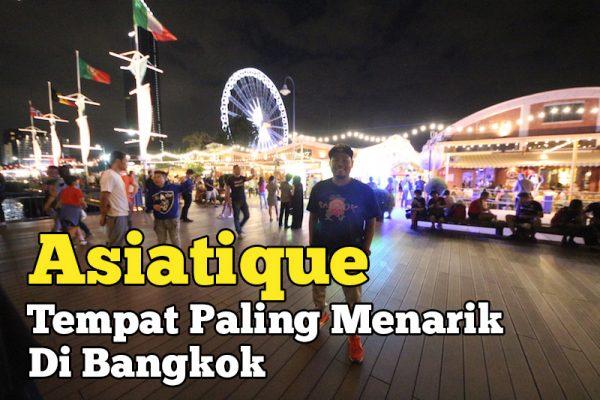 Asiatique Tempat Paling Menarik Di Bangkok Untuk Anda Kunjungi