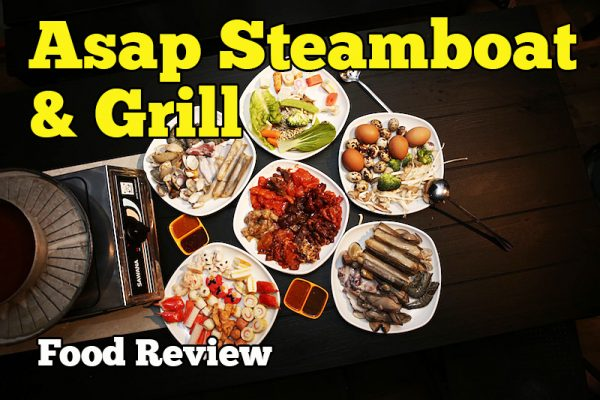 Asap Steamboat & Grill Food Review Di USJ Puchong