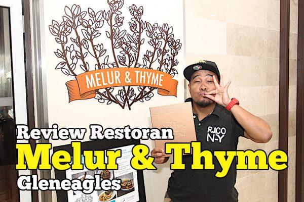 Review Restoran Melur & Thyme Gleneagles Hospital Kuala Lumpur