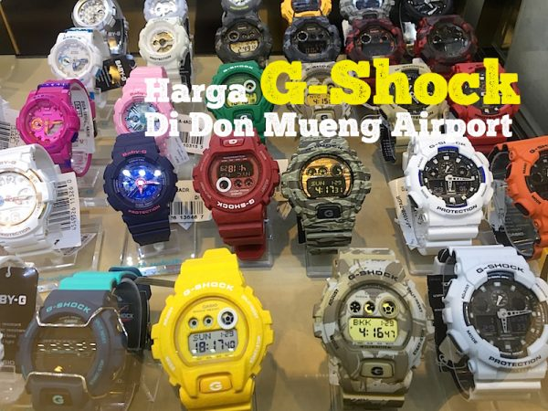 Harga Jam G-Shock Di Don Mueng International Airport