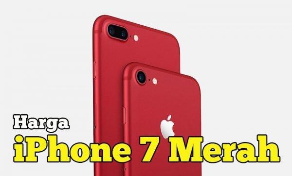 Berapa harga iPhone 7 Merah Special Edition ni?