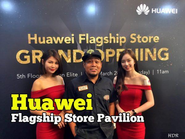 Pembukaan Huawei Flagship Store Di Pavilion Elite Kuala Lumpur