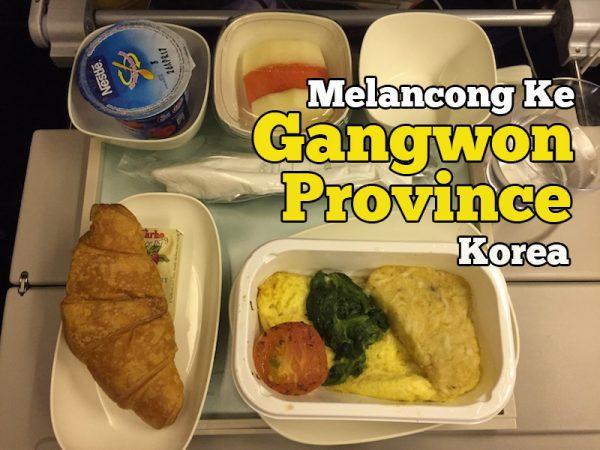 Melancong Ke Gangwon Province Korea Permulaan Trip