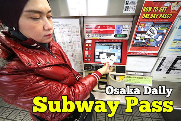 Harga Osaka Daily Subway Pass Cuma 600 Yen