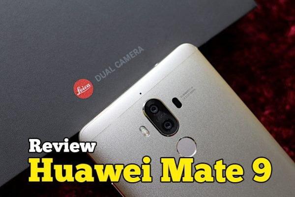 Review Huawei Mate 9 Smartphone Terbaru Harga RM2699