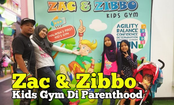 Zac Dan Zibbo Kids Gym Di The Parenthood Sunway Pyramid