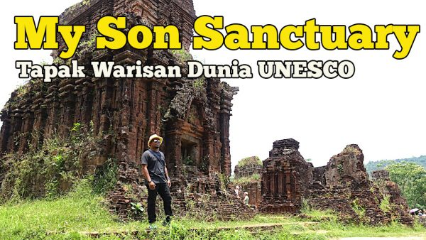 My Son Sanctuary Vietnam Tapak Warisan Dunia UNESCO